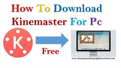 Kinemaster for windows