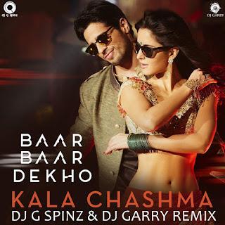 Kala Chashma Dj G spinz & Dj Garry Remix