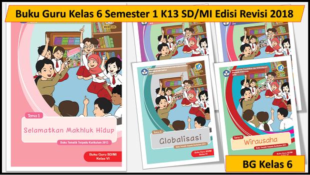 Buku Guru Kelas 6 Semester 1 K13 SDMI Edisi Revisi 2018