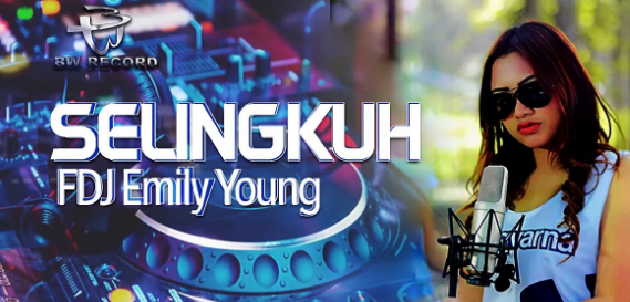 Download Lagu FDJ Emily Young - Selingkuh Mp3 (Dangdut Reggae 2018),FDJ Emily Young, Dangdut Reggae, 2018,