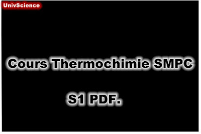 Cours Thermochimie SMPC S1 PDF.
