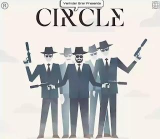 CIRCLE LYRICS - VARINDER BRAR