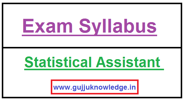 GPSSB Statistical Assistant New Syllabus.