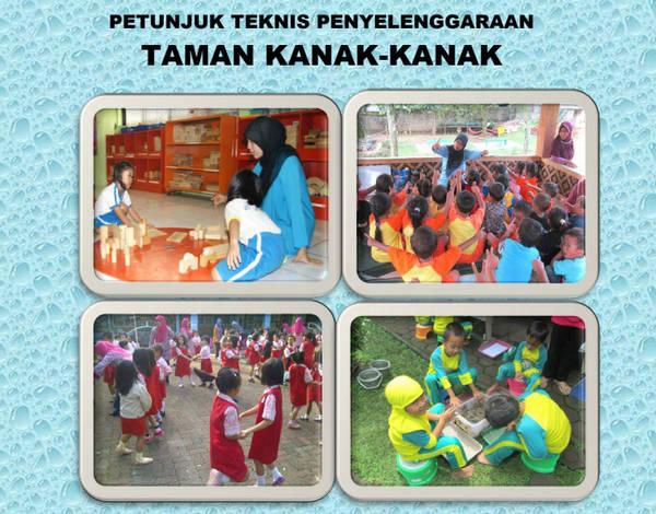 Juknis Penyelengaraan Taman Kanak-Kanak (TK)