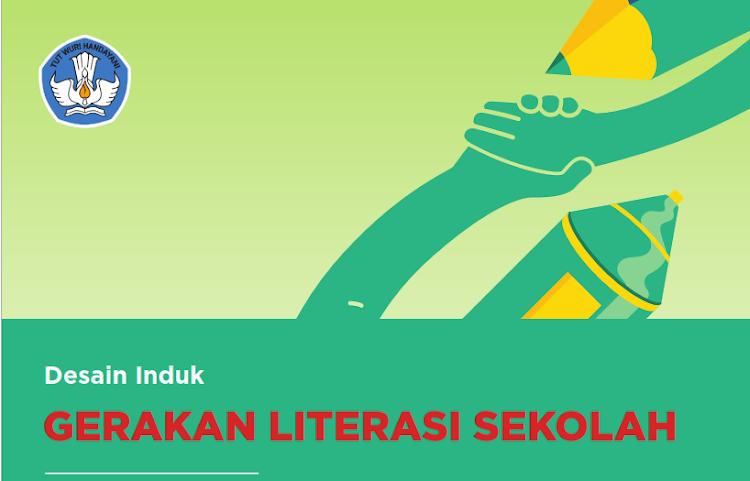 Desain Induk Gerakan Literasi Sekolah Edisi 2