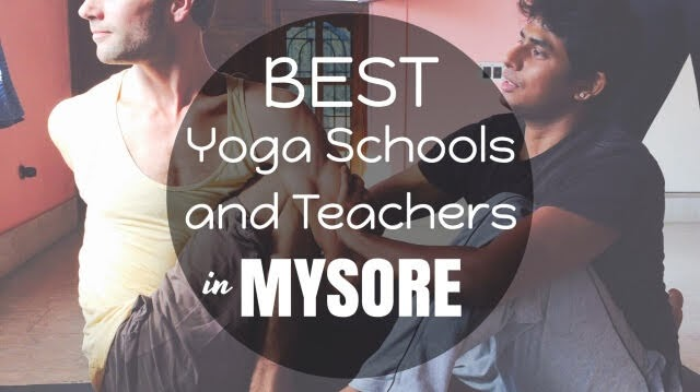 Best Yoga Schools and Yoga Teachers in Mysore