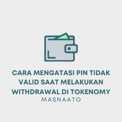 Cara Mengatasi PIN Tidak Valid Saat Melakukan Withdrawal di Tokenomy