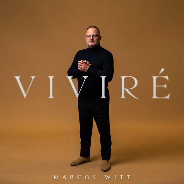Marcos Witt – Viviré 2021 (Exclusivo WC)