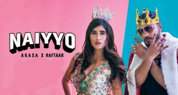 NAIYYO Lyrics - AKASA and Raftaar-Panjabi lyrics