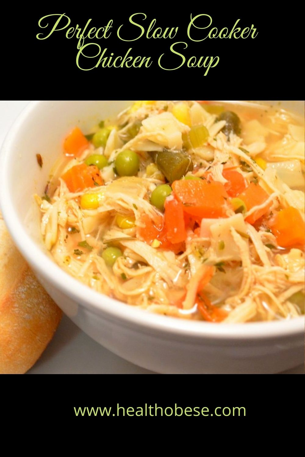 Perfect Slow Cooker Chicken Soup