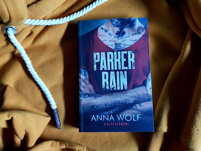 Parker Rain/ Anna Wolf