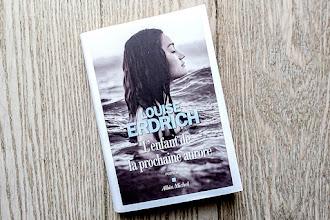 Lundi Librairie : L'enfant de la prochaine aurore - Louise Erdrich