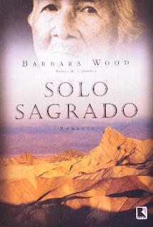 Barbara Wood - SOLO SAGRADO