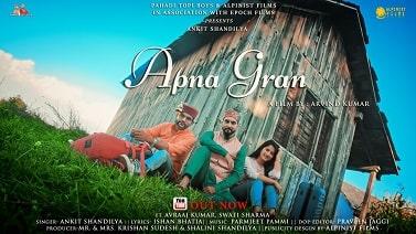 Apna Gran mp3 Song download   Ankit Shandilya ~ Gaana Himachali