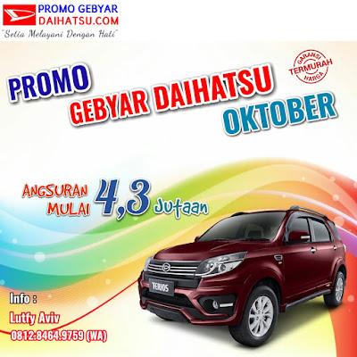 Promo Daihatsu Terios di bulan Oktober 2017 Jakarta Timur