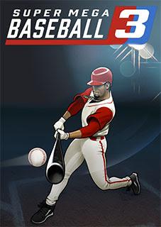 Download: Super Mega Baseball 3 (PC)