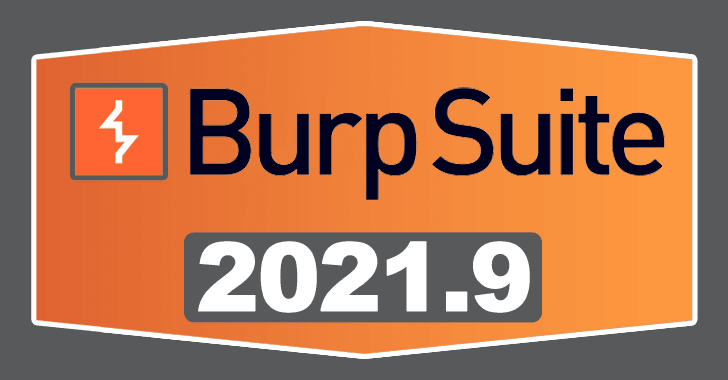 Burp Suite 2021.9 Released – What's New !!