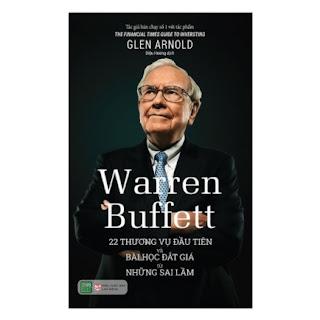 Warren Buffett: 22 Thương Vụ Đầu Tiên Và Bài Học Đắt Giá Từ Những Sai Lầm ebook PDF EPUB AWZ3 PRC MOBI