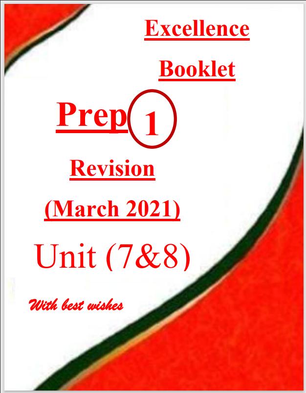 مراجعة نهائية اختيارى  (قواعد - كلمات) على الوحدات 7-8 للصف الأول الإعدادى الترم الثانى 2021 إهداء Excellence