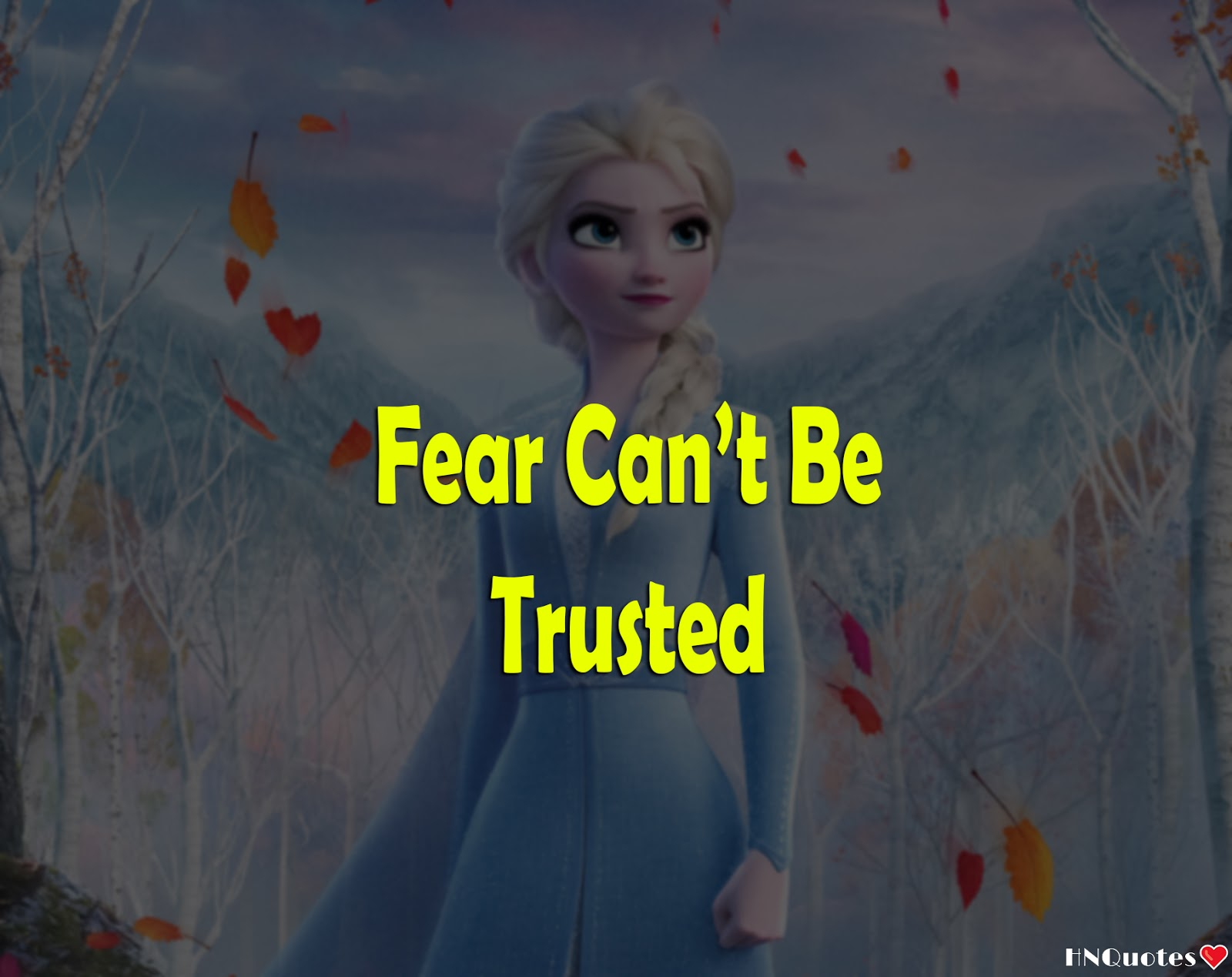 Frozen-2-Movie-Disney-Best-Quotes-Funny-Motivational-Love-Beautiful-Lines-5-[HNQuotes]