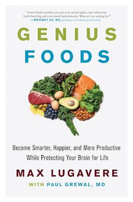 Genius Foods: Become Smarter, Happier