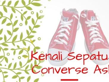 Langkah Mudah Kenali Produk Sepatu Converse Asli