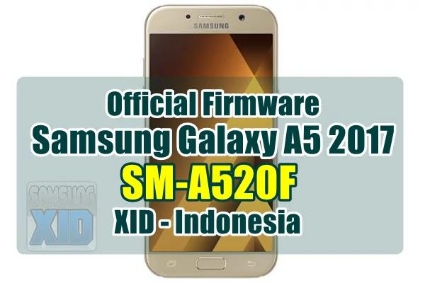 Firmware Samsung Galaxy A5 2017 SM-A520F XID