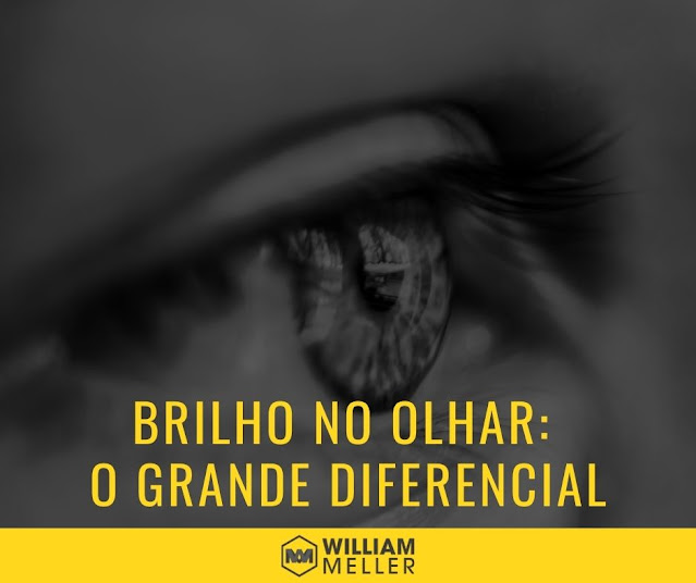Brilho no olhar – O grande diferencial