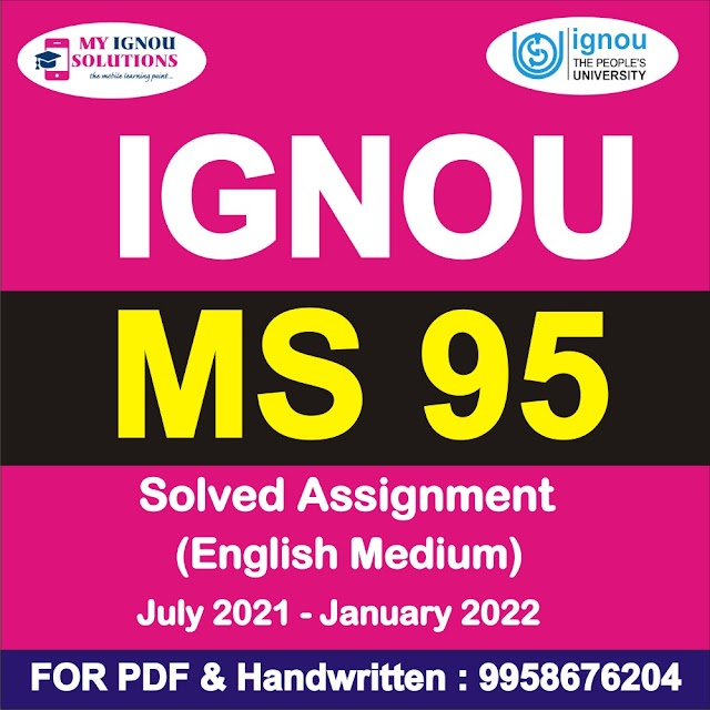 MS 95 Solved Assignment 2021-22