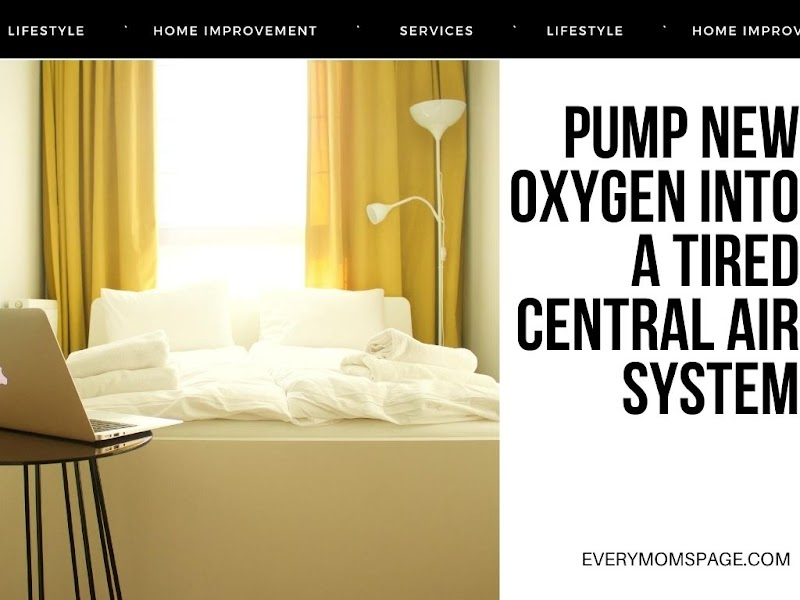 Pump New Oxygen Into a Tired Central Air System