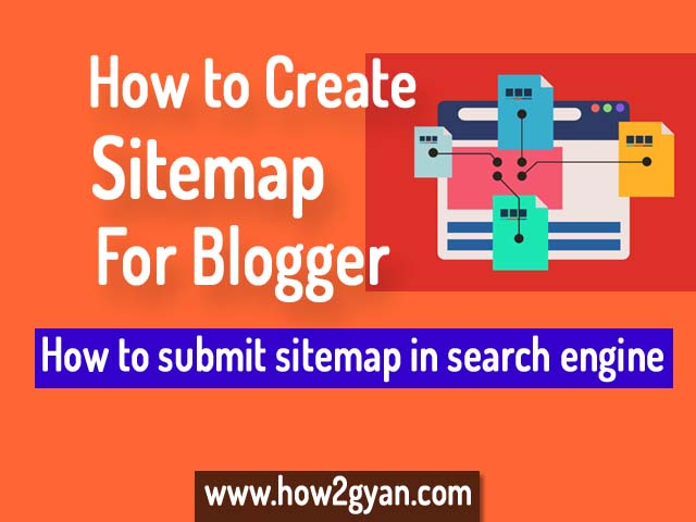 How to Create Sitemap for Blogger