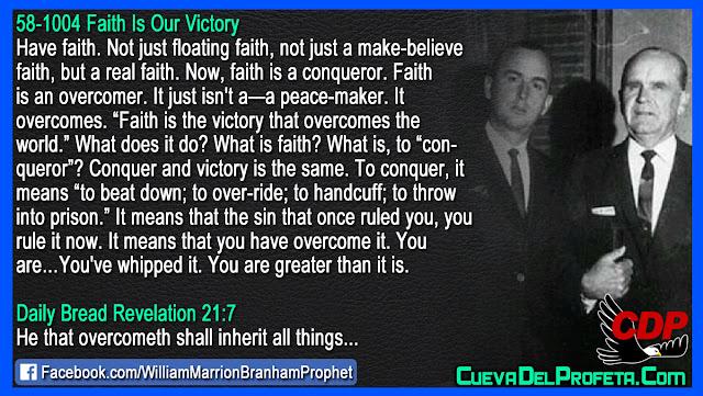 He that overcometh shall inherit all things - William Branham