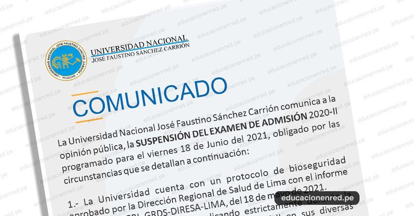 COMUNICADO UNJFSC: Suspenden Examen de Admisión 2020-2 a realizarse el Viernes 18 Junio 2021 - Universidad Nacional José Faustino Sánchez Carrión - www.unjfsc.edu.pe