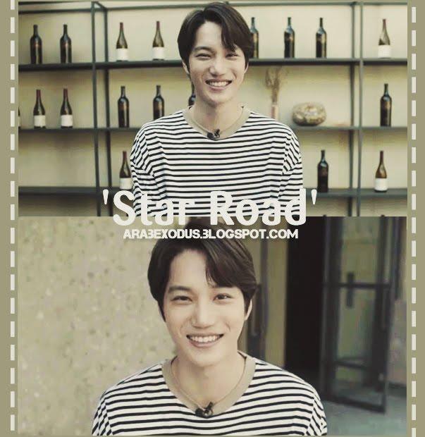 مترجم    برنامج 'Star Road' مع اكسو كاي