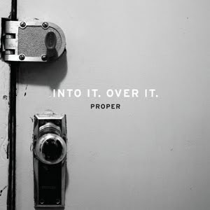 Into It Over It - Proper