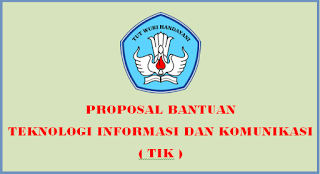 Contoh Proposal Bantuan TIK SD
