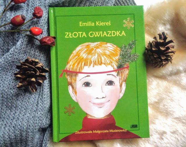 Wydawnictwo Akapit  Press: Emilia Kiereś - Złota Gwiazdka