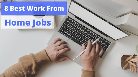 8 best work from home jobs