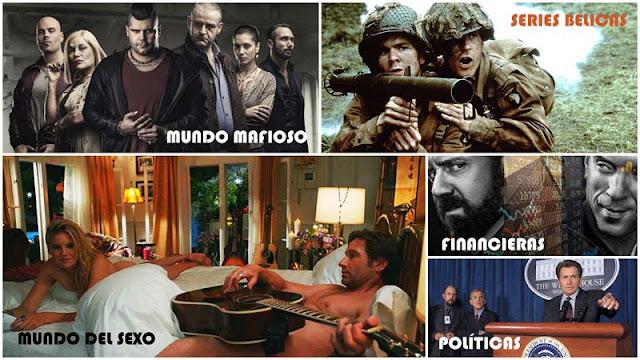 Especial series sobre mafia, especial series bélicas, especial series sobre sexo, especial series políticas, especial series financieras