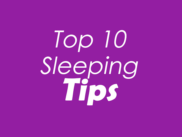 Top 10 Sleeping Tips: Insonmia Remedies