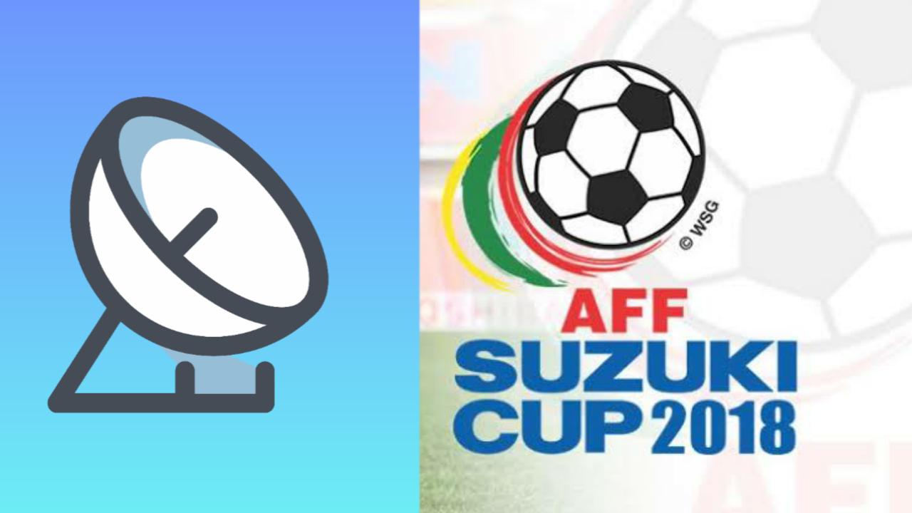 Frekuensi dan Bisskey Feed AFF Suzuki Cup 2018