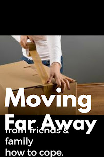 moving-far-away-from-friends-and-family-how-to-cope