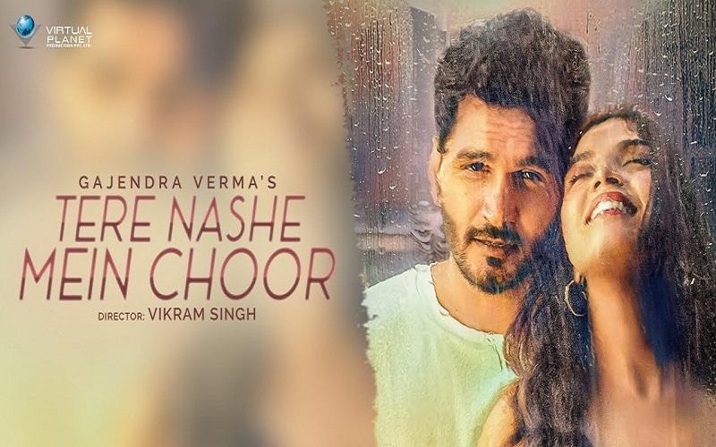 Tere Nashe Mein Choor Lyrics :- Gajendra Verma | Manasi Moghe
