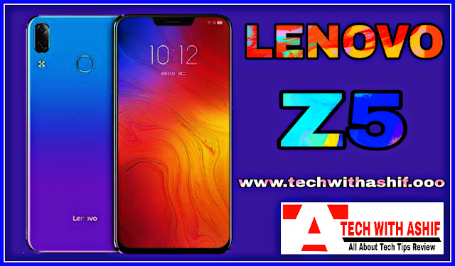LENOVO Z5 SMARTPHONE REVIEW - PRICE AND SPECIFICATION