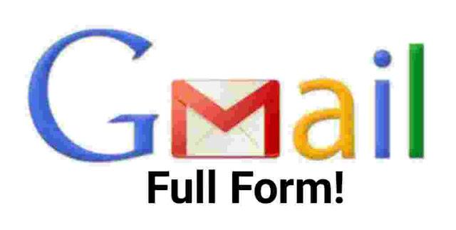 Gmail Ka Full Form Kya Hai.