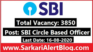 https://www.sarkarialertblog.com/2020/07/sbi-cbo-recruitment-2020-apply-online-for-3850-vacancies.html