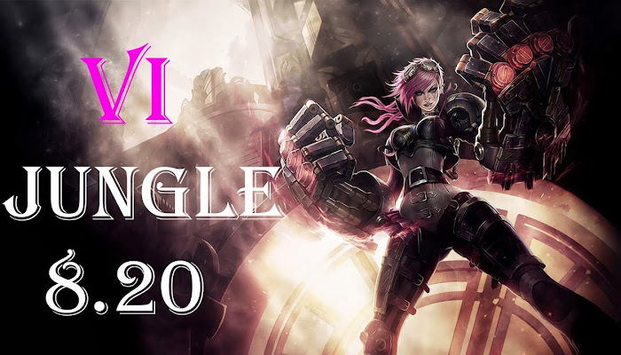 Vi Jungle - League of Legends 8.20 | LoL