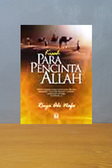 KISAH PARA PECINTA ALLAH, Ruya Abi Nafa