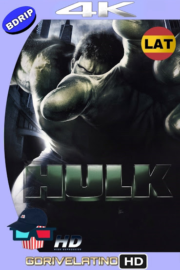 Hulk (2003) BDRip 4K HDR Latino-Ingles MKV