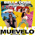 Bella Dose - Meuvelo (Feat. Brandon Bills)